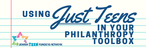 Using Just Teens in Your Philanthropy Toolbox